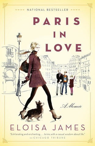 Paris in Love: A Memoir / Eloisa James