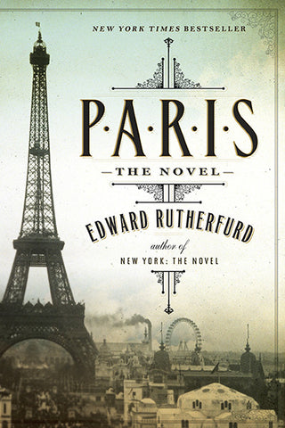 Paris: The Novel / Edward Rutherfurd