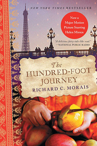 The Hundred-Foot Journey / Richard C. Morais