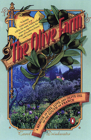 The Olive Farm / Carol Drinkwater