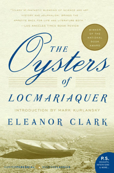 The Oysters of Locmariaquer / Eleanor Clark