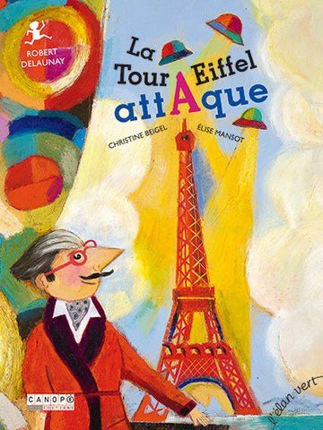 La Tour Eiffel attaque / Christine Beigel
