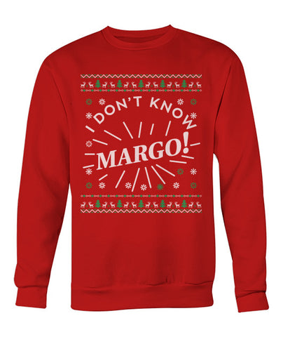 I Don't Know, Margo Christmas Sweater