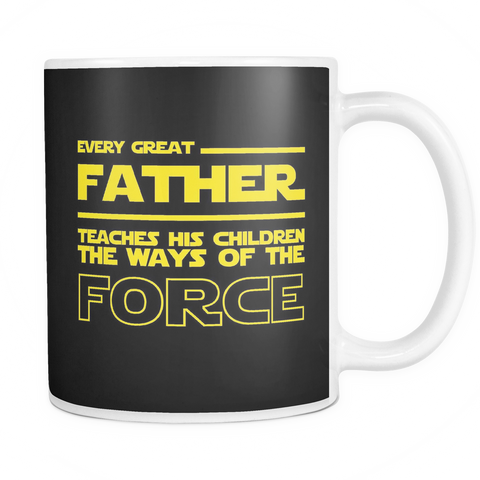 Great Father Teaches Force Mug