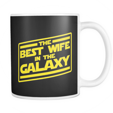 The Best Wife In The Galaxy Mug