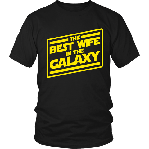 The Best Wife In The Galaxy T-Shirt