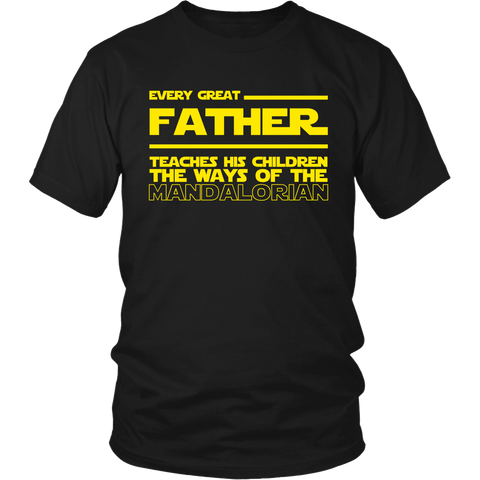 Every Great Father Teaches Mandalorian T-Shirt