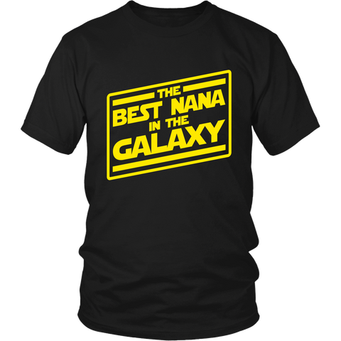 The Best Nana In The Galaxy T-Shirt