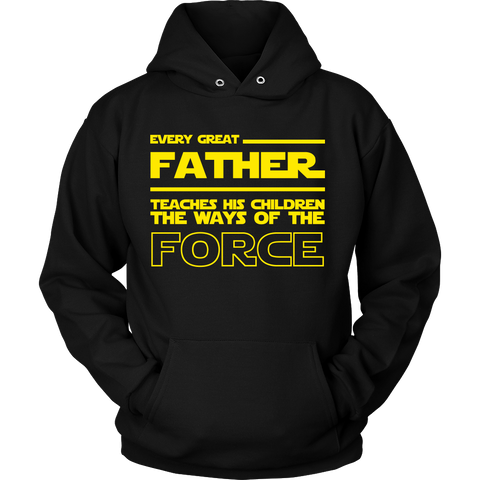 Great Father Teaches Force Hoodie