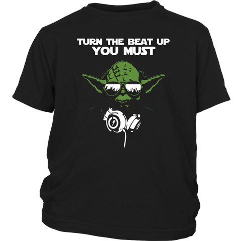 Turn The Beat Up You Must Youth T-Shirt