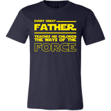 Great Father Teaches Force T-Shirt