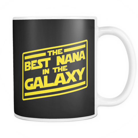 The Best Nana In The Galaxy Mug