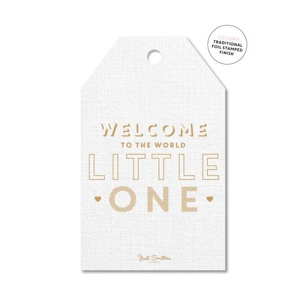 JUST SMITTEN CARDS | Welcome to the World...  Baby Gift Tag