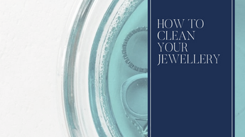 How To Look After Your Gold Jewellery