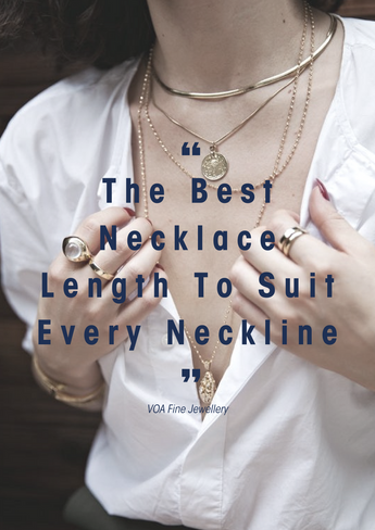Best Necklace Length to Suit Every Neckline