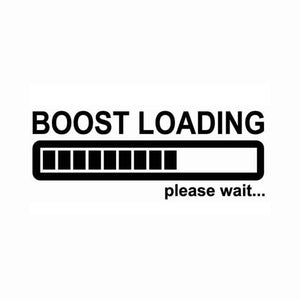 Boost Loading Please Wait Vinyl Sticker Decal
