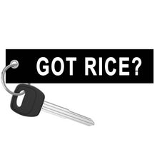 Got Rice? Key Tag