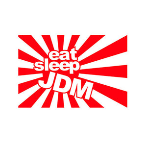 Eat Sleep JDM Vinyl Sticker Decal