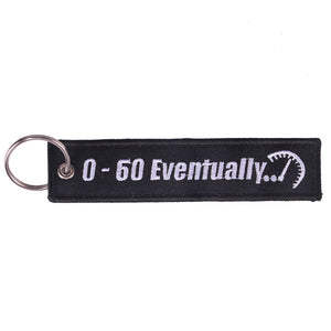 0-60 Eventually Key Tag