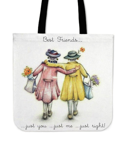 Best Friends... just you, just me... just right - Tote Bag