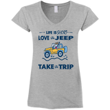 Life is Short Love The Jeep Take The Trip