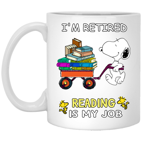 I'm retired reading is my job XP8434 11 oz. White Mug