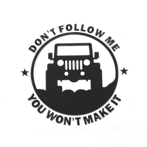 2 Pieces Don't Follow Me Jeep Stickers