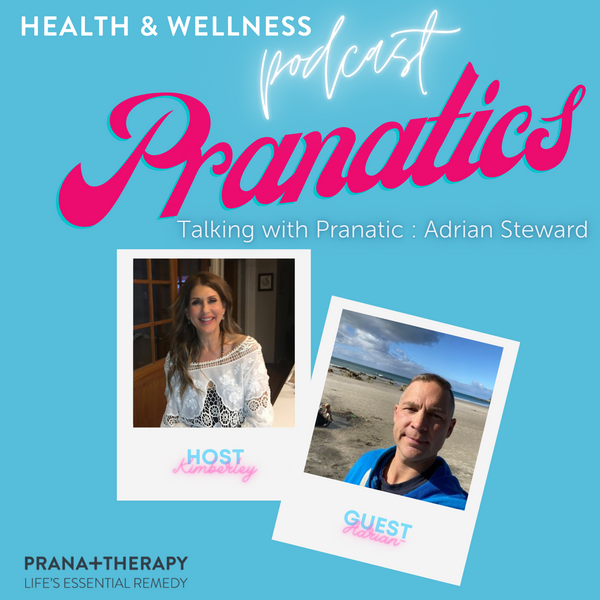 Pranatic Podcast with Adrian Stewart