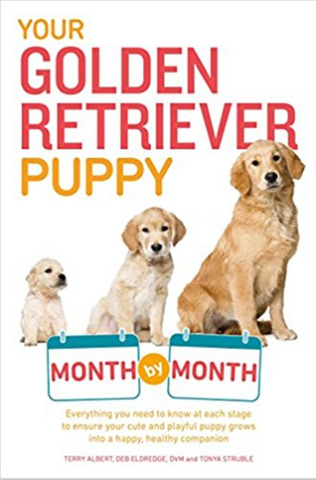 Your Golden Retriever Puppy Month by Month Book