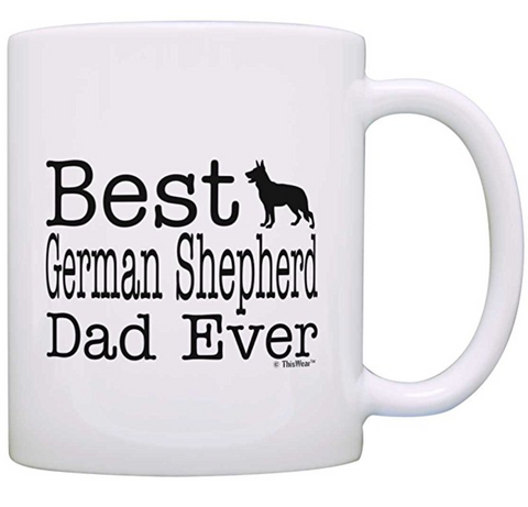 Best German Shepherd Dad Ever Coffee Mug