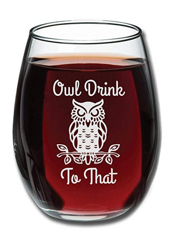 Owl Drink To That Wine Glass