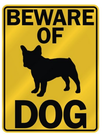 Beware of French Bulldog Parking Sign