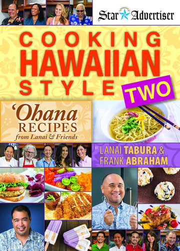 Cooking Hawaiian Style: Ohana Recipes from Lanai & Friends