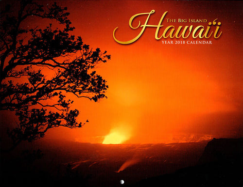 Big Island of Hawaii Year 2018 Calendar