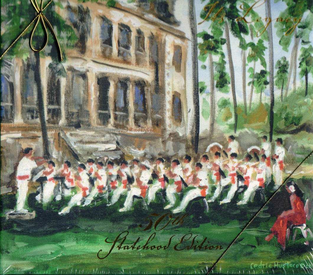 The Royal Hawaiian Band : Its Legacy. 50th Statehood Edition