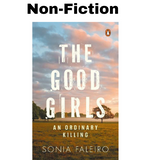 The Good Girls - Sonia Faleiro