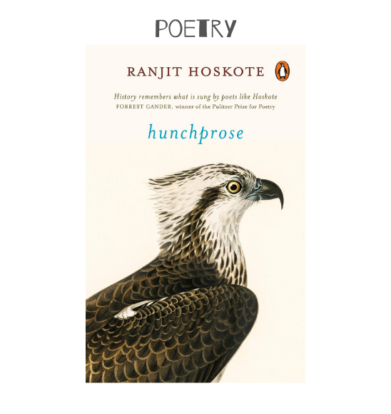 Hunchprose - Poems by Ranjit Hoskote