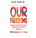 Essays and Stories from India's Best Writers -  Edited by Nilanjana S. Roy