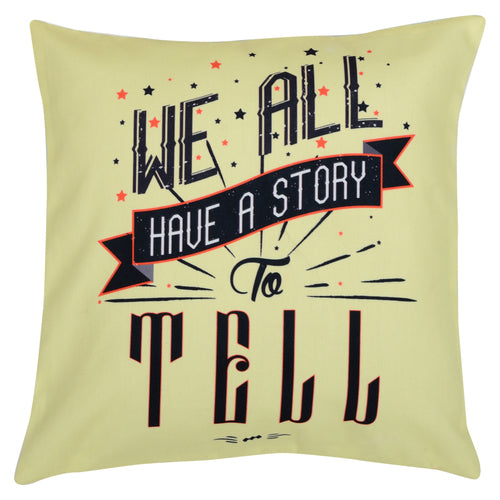We all have a story to tell Cushion Cover