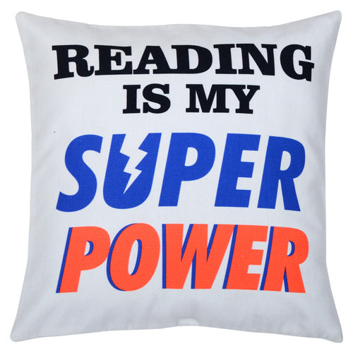 Reading is my Super Power Cushion Cover