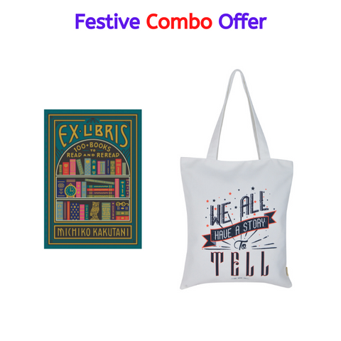 Festive Combo Offer - Ex Libris 100 Books to Read by Michiko Kakutani and a premium Tote Bag