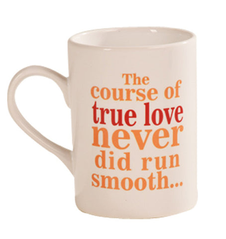 Shakespeare The course of true love never did run smooth Mug