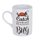 Catch the reading bug Mug