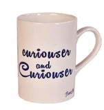 Alice curiouser and curiouser Mug