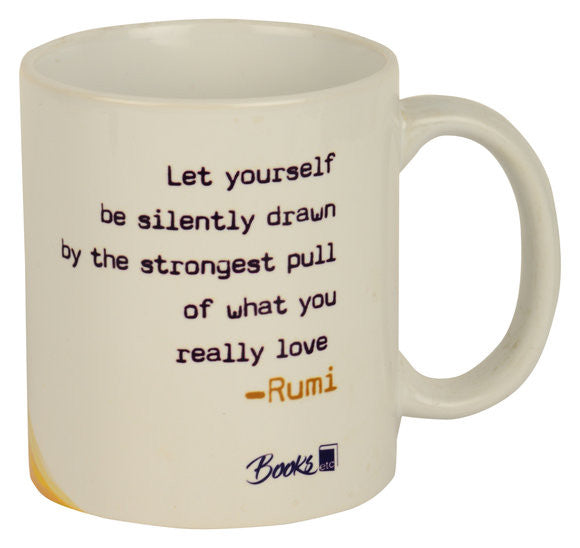 Rumi let yourself be Mug