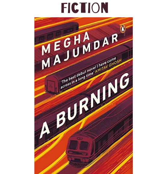 A BURNING - Megha Majumdar