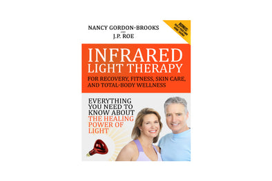 Image of the cover of Infrared Light Therapy for Recovery, Fitness, Skin Care, and Total-Body Wellness