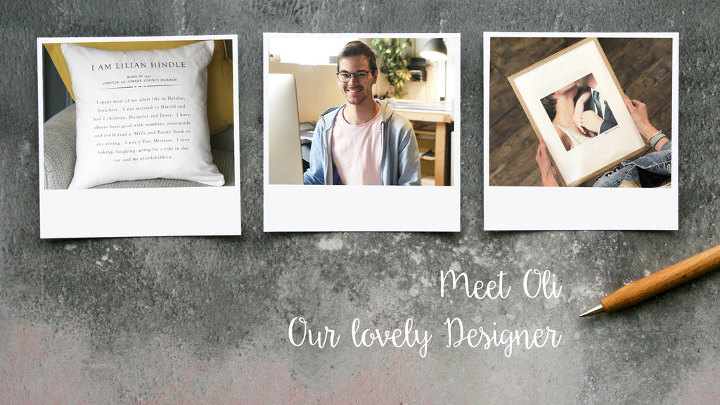 Meet Oli, our lovely designer