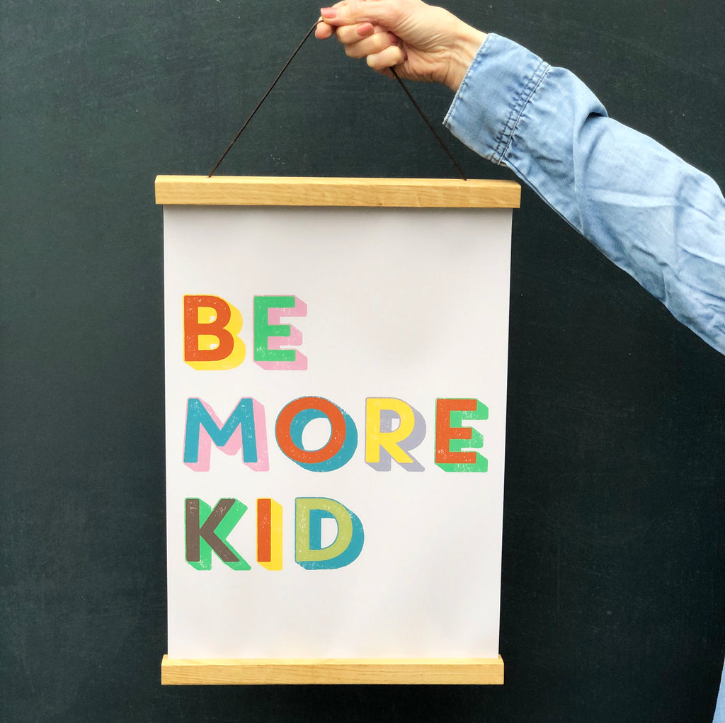 BE MORE KID Poster