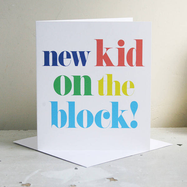 'New Kid On The Block' Card
